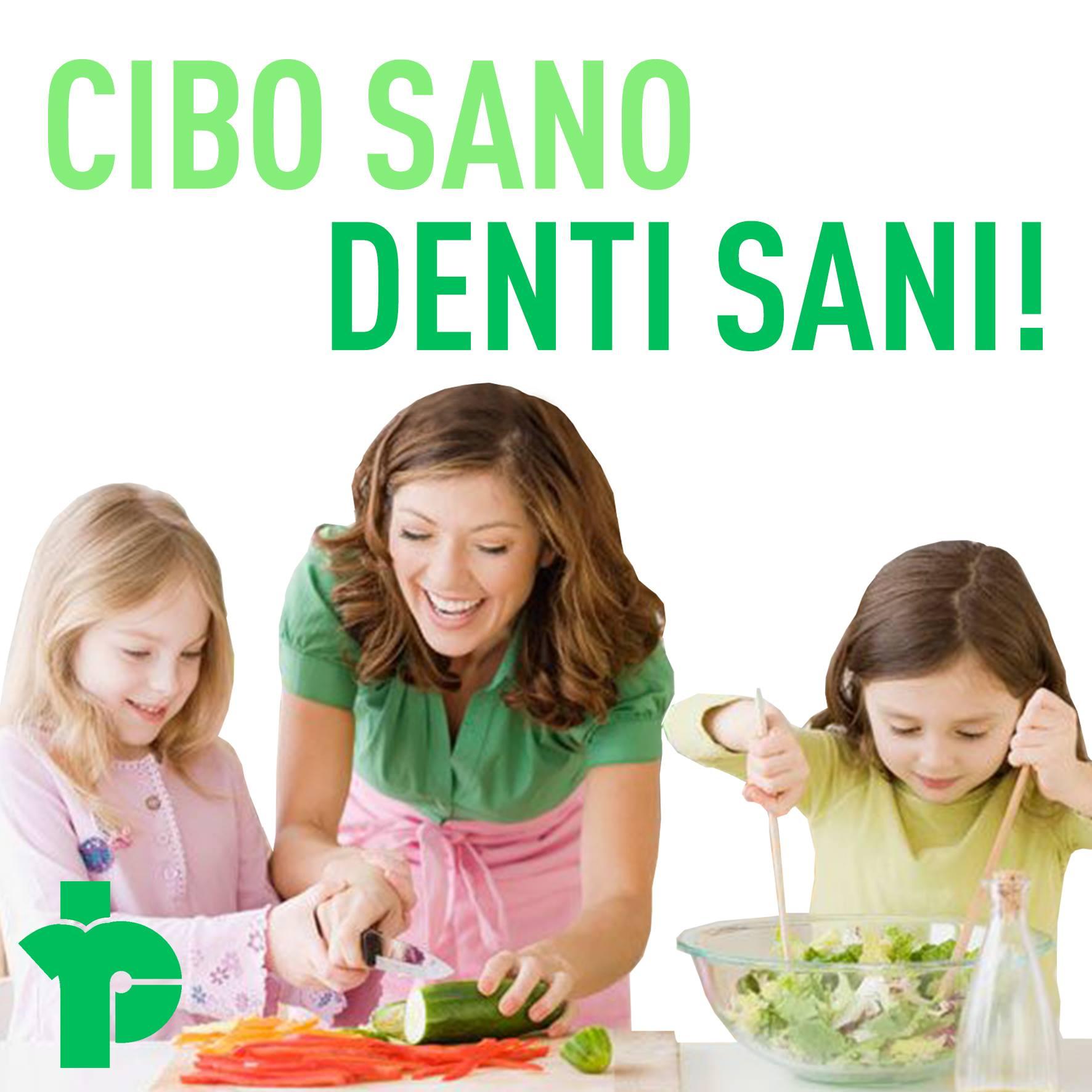 CIBO SANO, DENTI SANI!